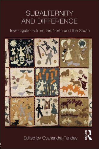 Subalternity and Difference: Investigations from the North and the South [Book Chapter]