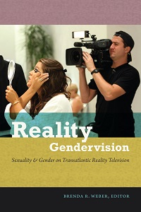 Reality Gendervision: Sexuality and Gender on Transatlantic Reality Television